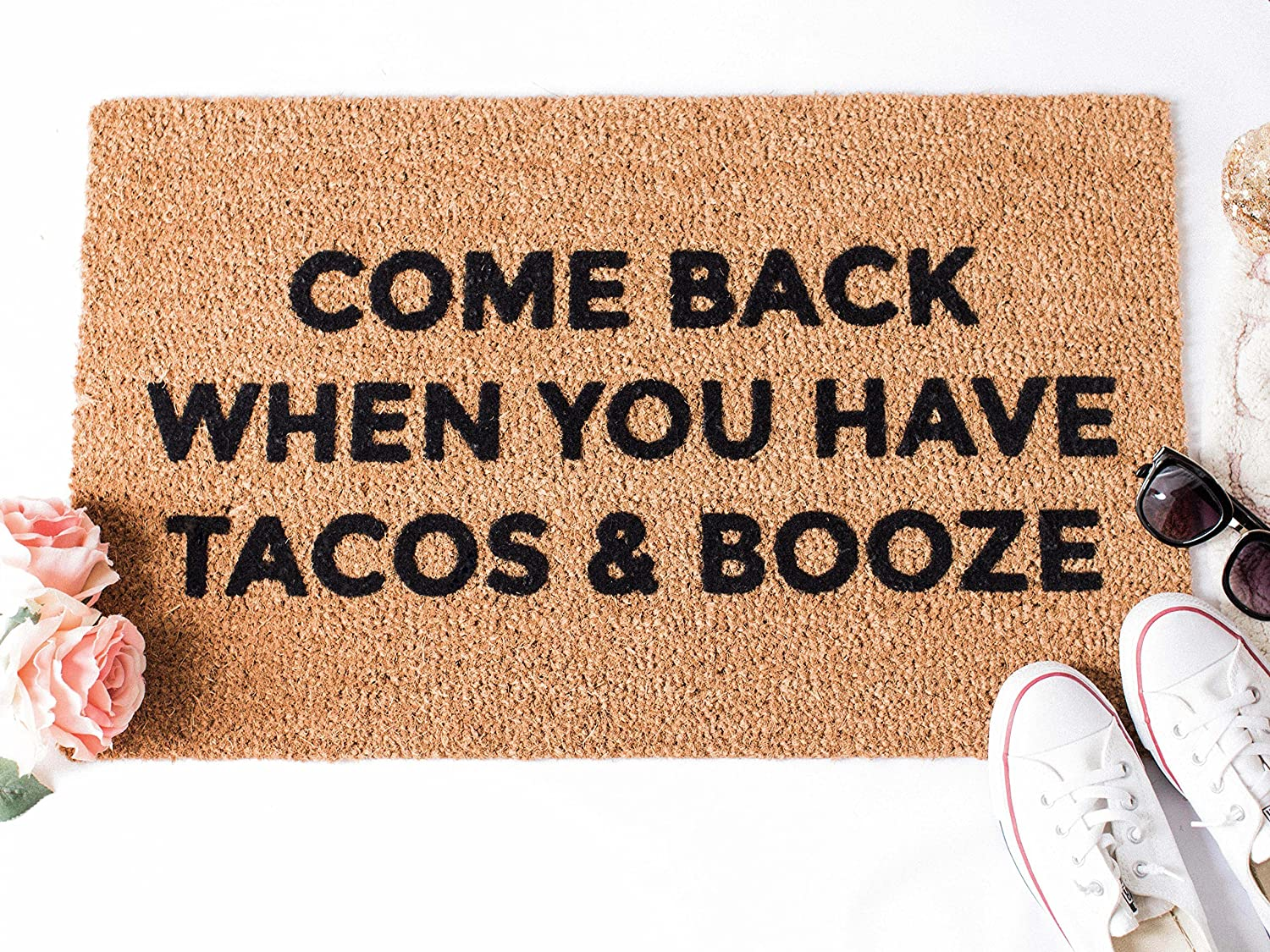 Come Back When You Have Tacos & Booze Doormat - Tacos and Booze Doormat - Fox and Clover Original