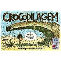 Crocodilagem - Rango: Rango por Edgar Vasques