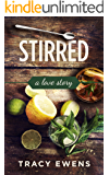 Stirred: A Love Story