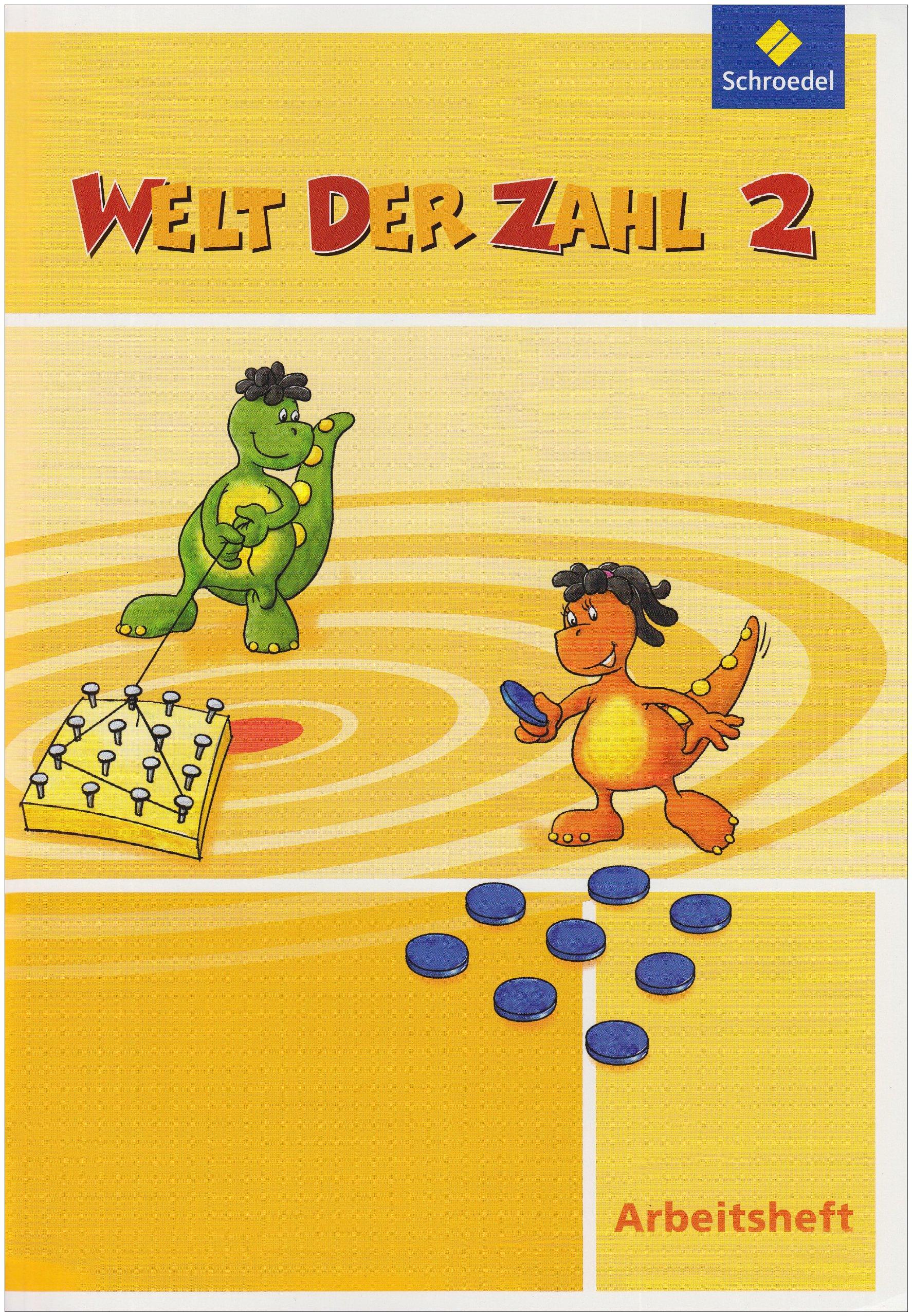 Welt der Zahl - Ausgabe 2010 für Berlin, Brandenburg, Bremen, Mecklenburg-Vorpommern, Sachsen-Anhalt und Thüringen: Arbeitsheft 2