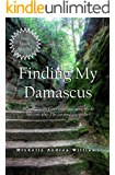 Finding My Damascus