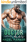 Doctor Her: A Single Dad Virgin Romance
