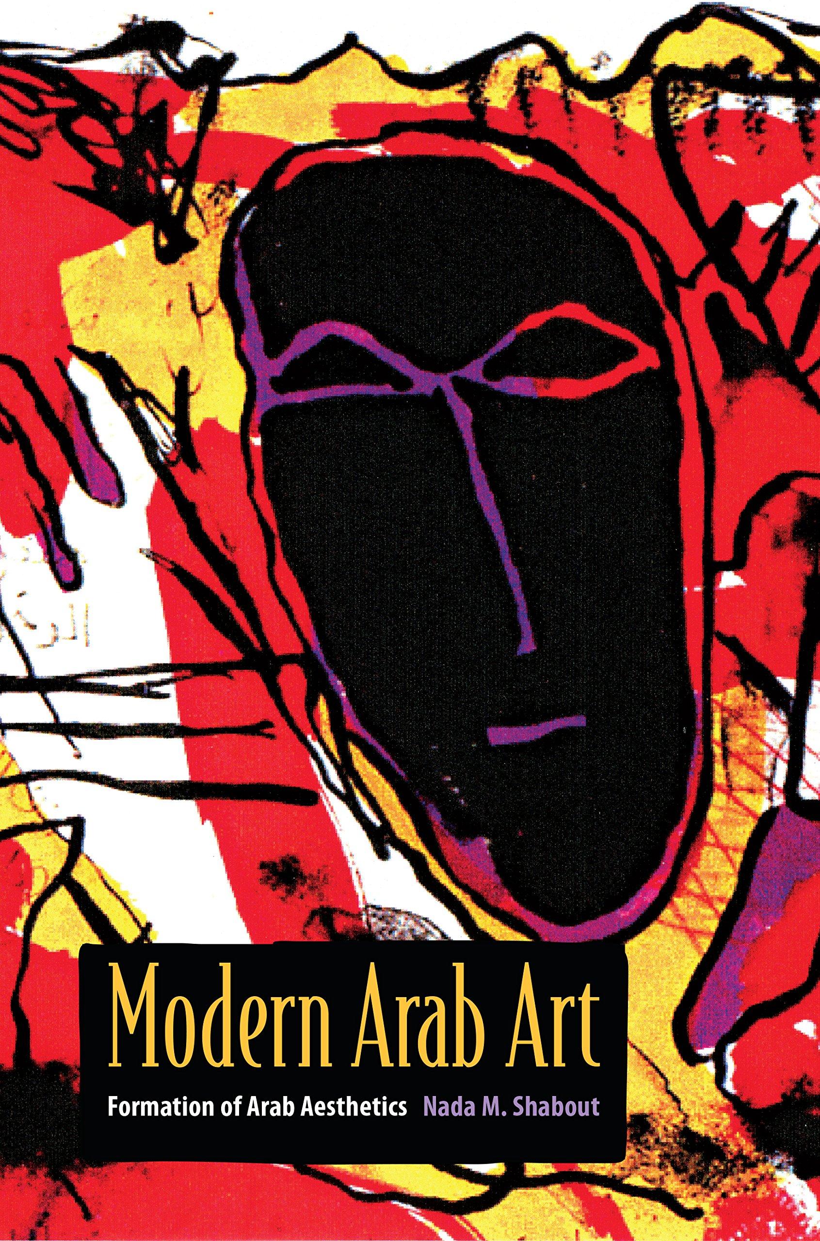 Download Modern Arab Art: Formation of Arab Aesthetics pdf