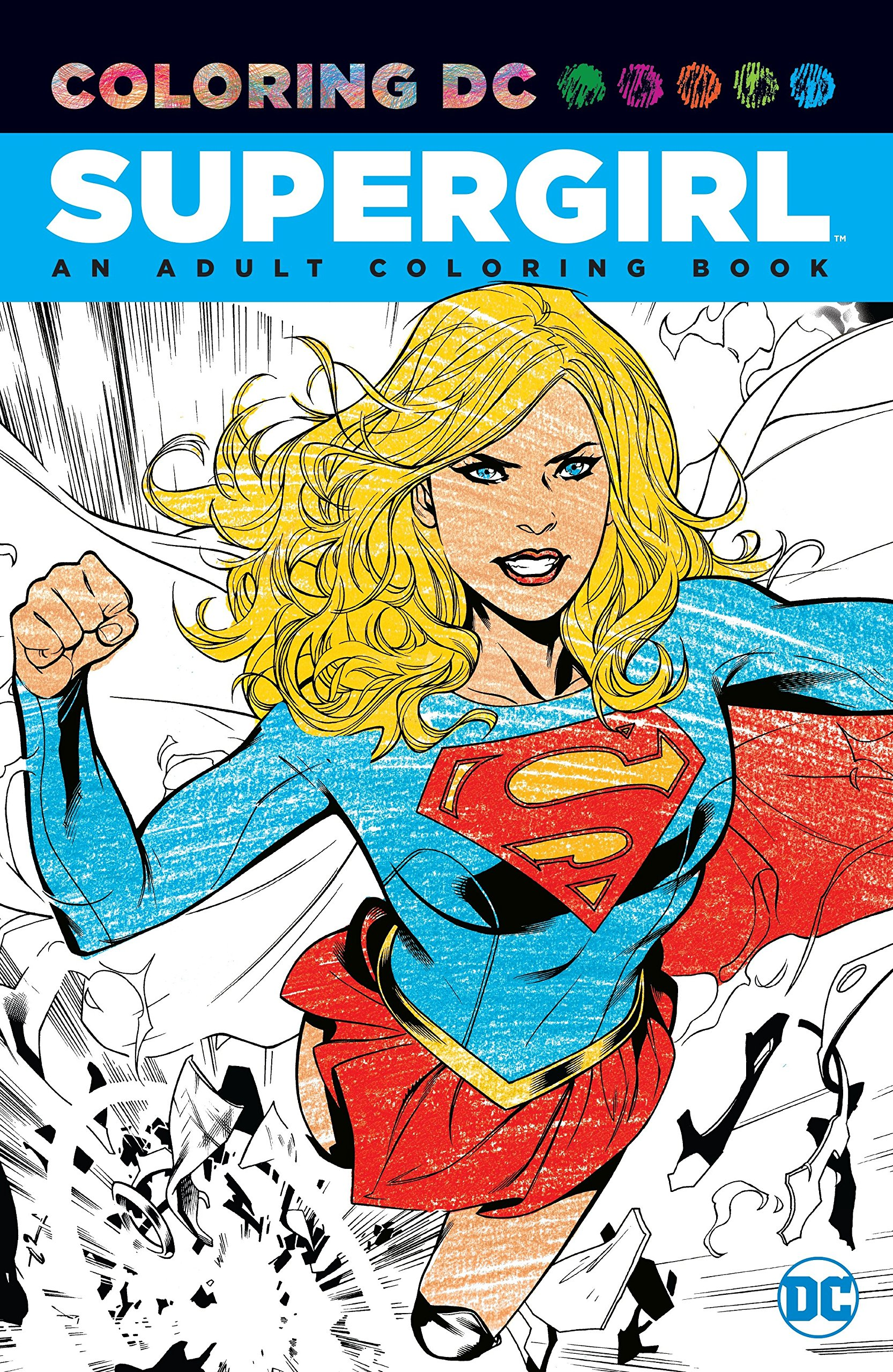 Amazon Supergirl An Adult Coloring Book 9781401267582 Various Books