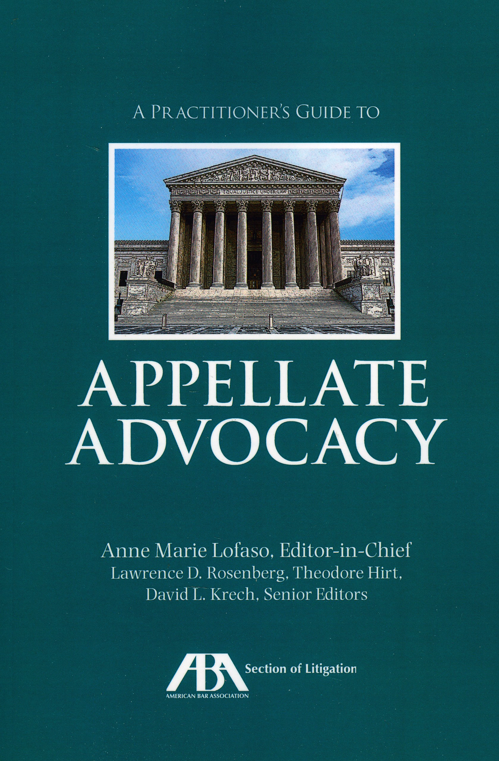 Read Online A Practitioner's Guide to Appellate Advocacy pdf epub