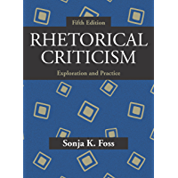 Rhetorical Criticism: Exploration and Practice (English Edition)