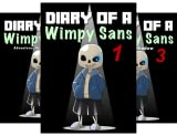 Diary Of A Wimpy Sans (3 Book Series)
