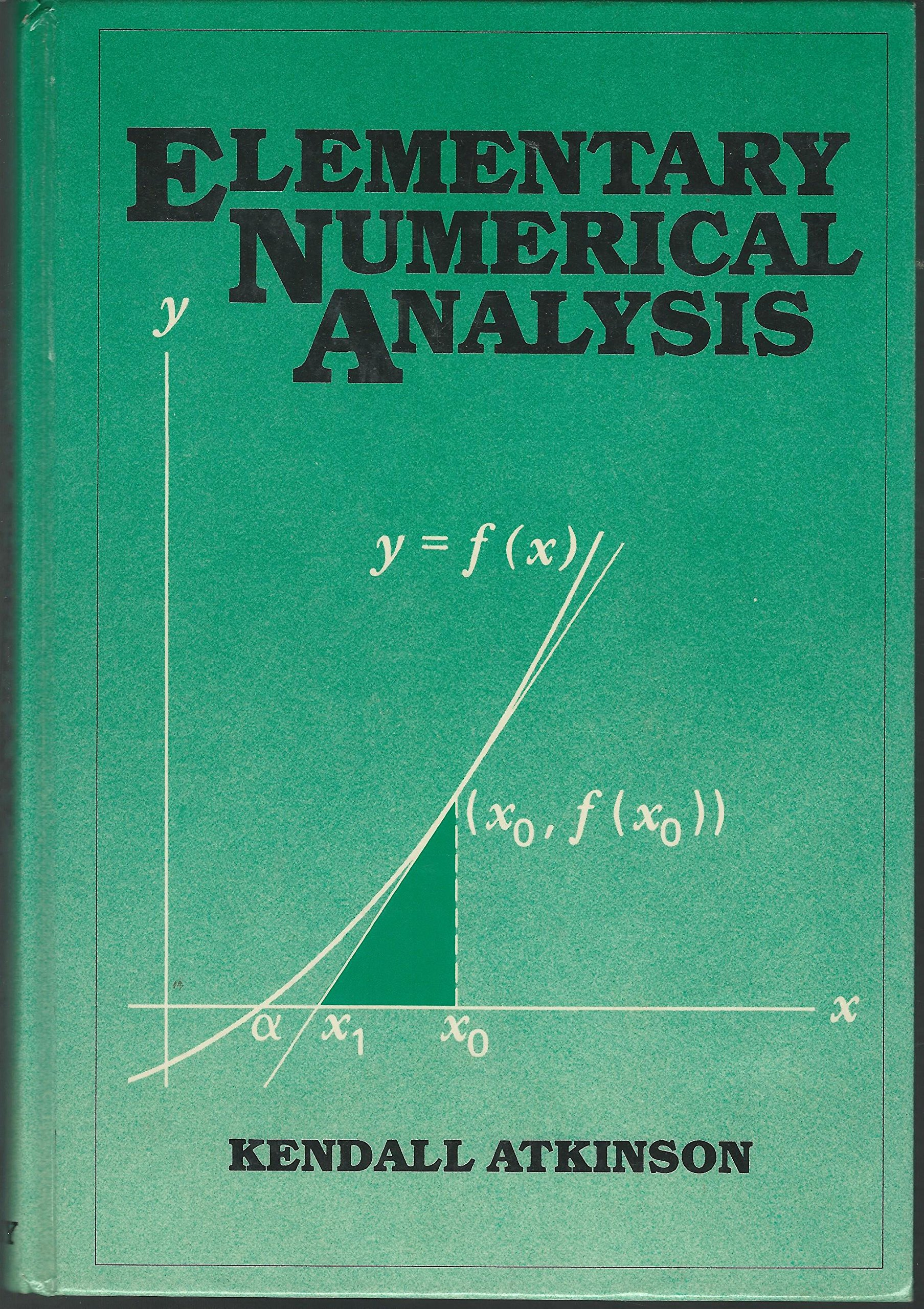 buy elementary numerical analysis book online at low prices in india rh amazon in Numerical Machine Embroidery Designs Numerical Machine Embroidery Designs