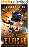 The Veil Rising: Book One of the Star Guild Saga