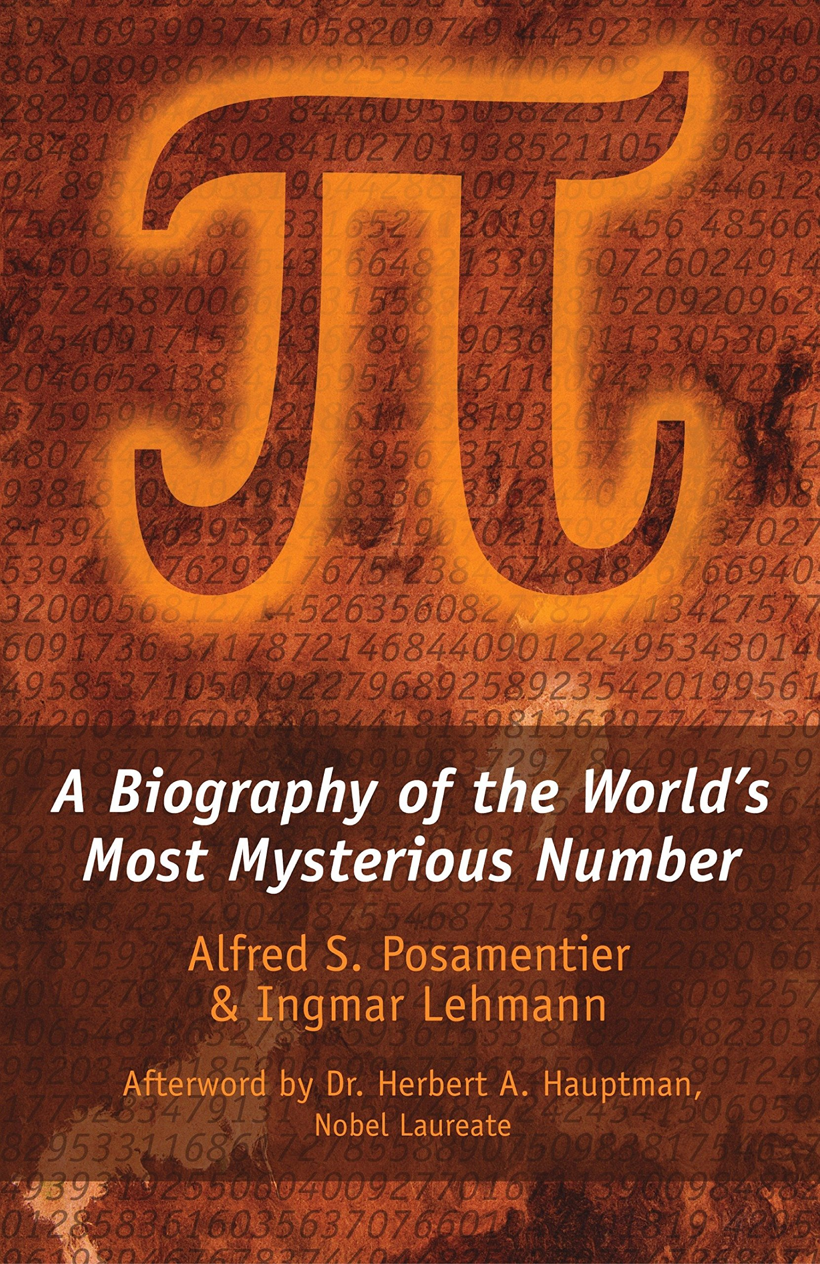 Pi: A Biography of the World's Most Mysterious Number PDF