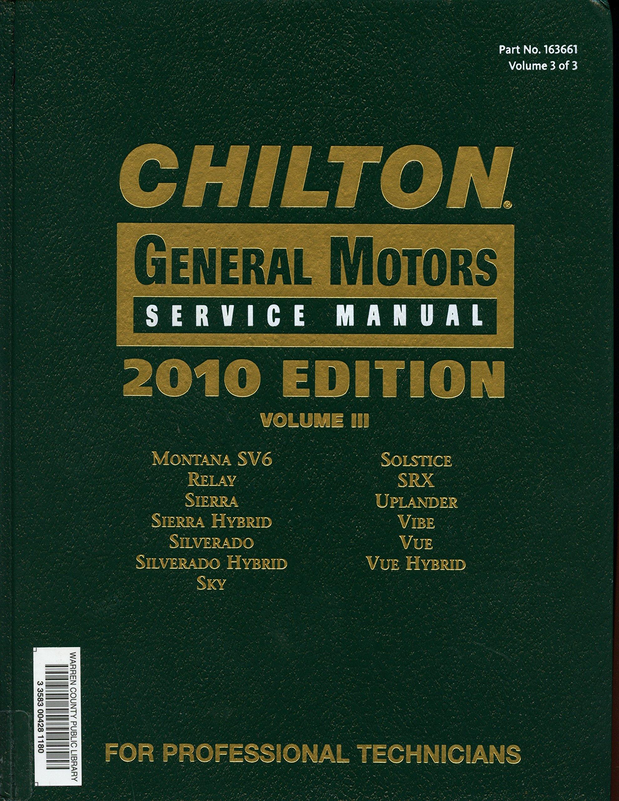 Chilton General Motors Service Manual, Vol. 3 by Various (2010-05-03):  Various: 9781111036607: Amazon.com: Books