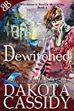Dewitched (Witchless In Seattle Mysteries Book 3)