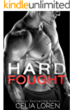Hard Fought (A Stepbrother Warriors Novel)