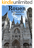 ルーアン写真集・フランス(撮影数99):ヨーロッパシリーズ15