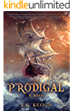 The Prodigal (The Jack Mallory Chronicles Book 1)
