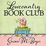 Lowcountry Book Club: Liz Talbot Mystery Series, Book 5