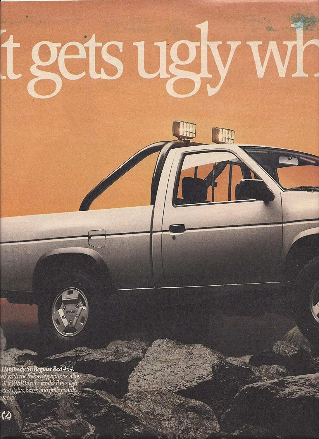 Print Ad For 1988 Silver Nissan Hardbody Se Truck It Gets Ugly When Hard 4x4 Pickup You Drive At Amazons Entertainment Collectibles Store