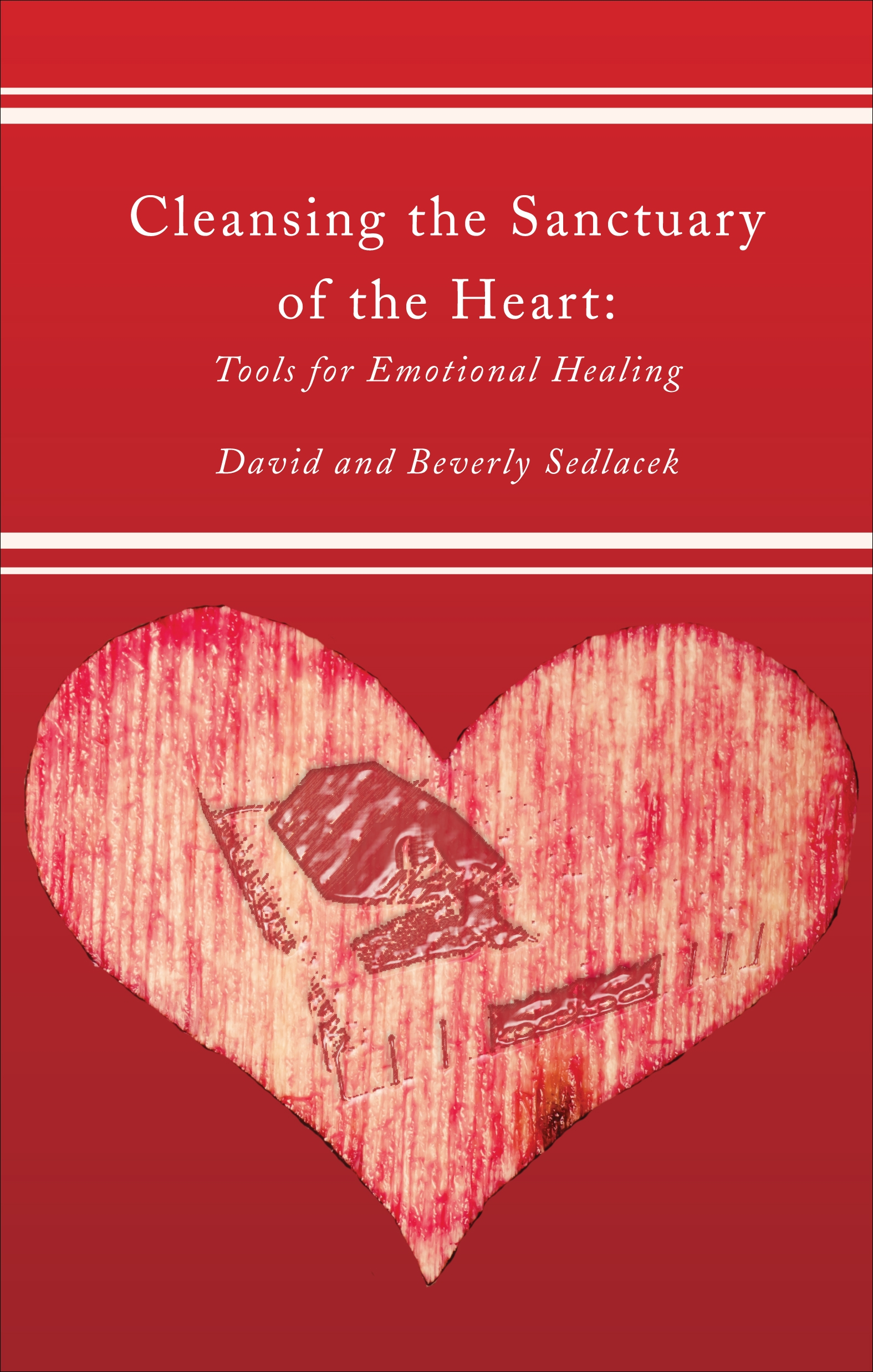Cleansing the Sanctuary of the Heart, Second Edition pdf