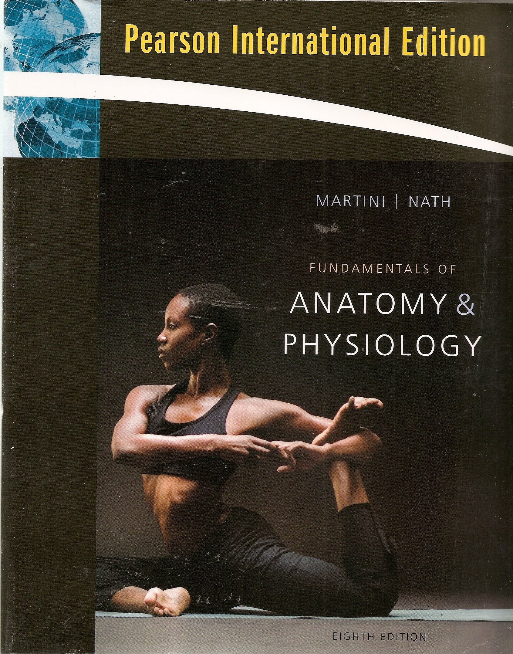 Fundamentals of Anatomy & Physiology Pearson International Edition ...