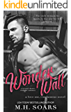 Wonderwall - A Second Chance Rockstar Romance (Love Me, I'm Famous Book 1)