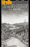 The Quiet Village (English Edition)