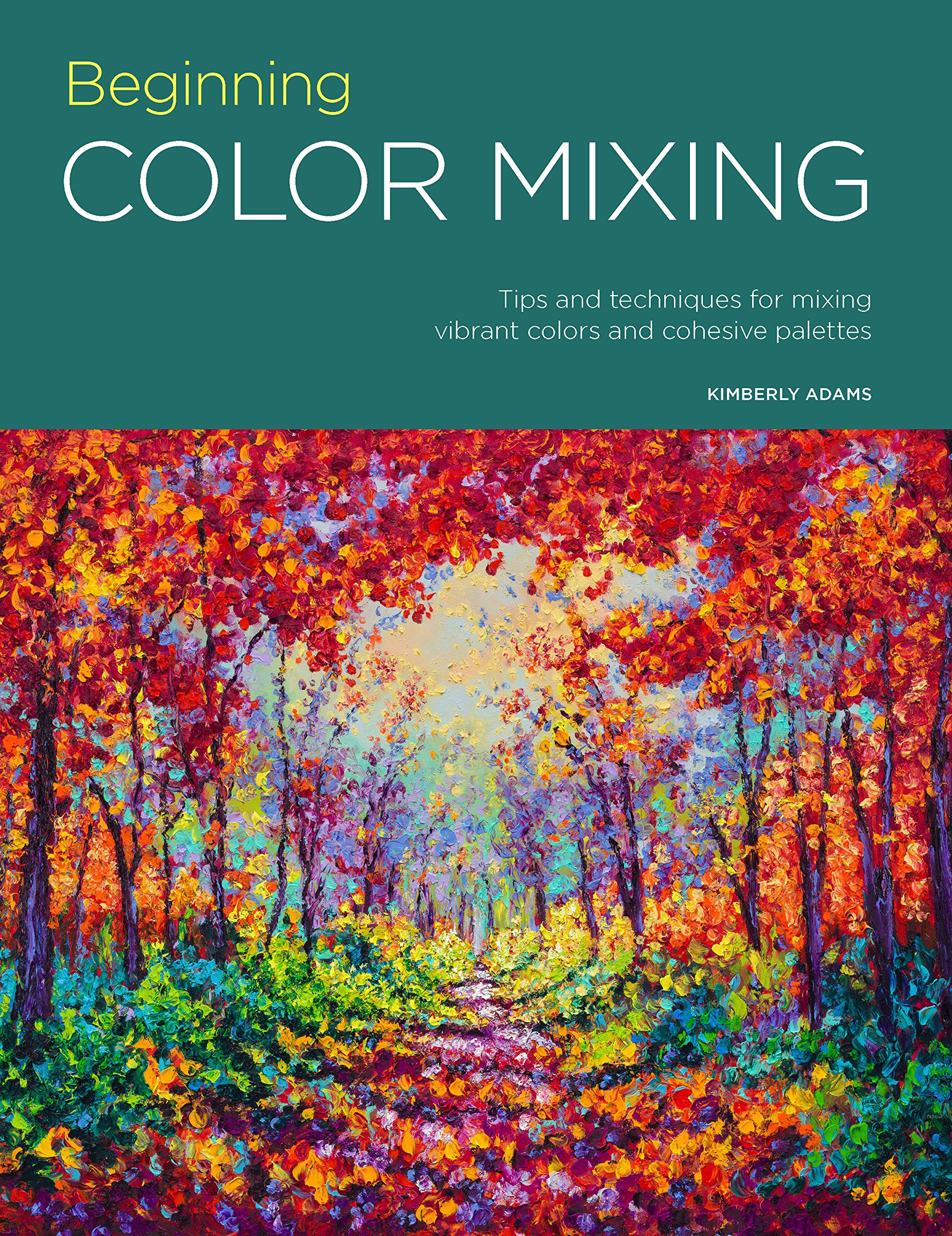portfolio beginning color mixing tips and techniques for mixing vibrant colors and cohesive palettes