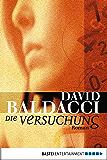 Die Versuchung: Roman (Allgemeine Reihe. Bastei Lübbe Taschenbücher)