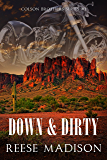 Down and Dirty (Colson Brothers Series Book 1)