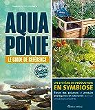 Aquaponie : Le guide de référence