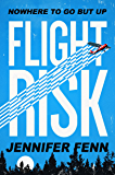 Flight Risk: A Novel