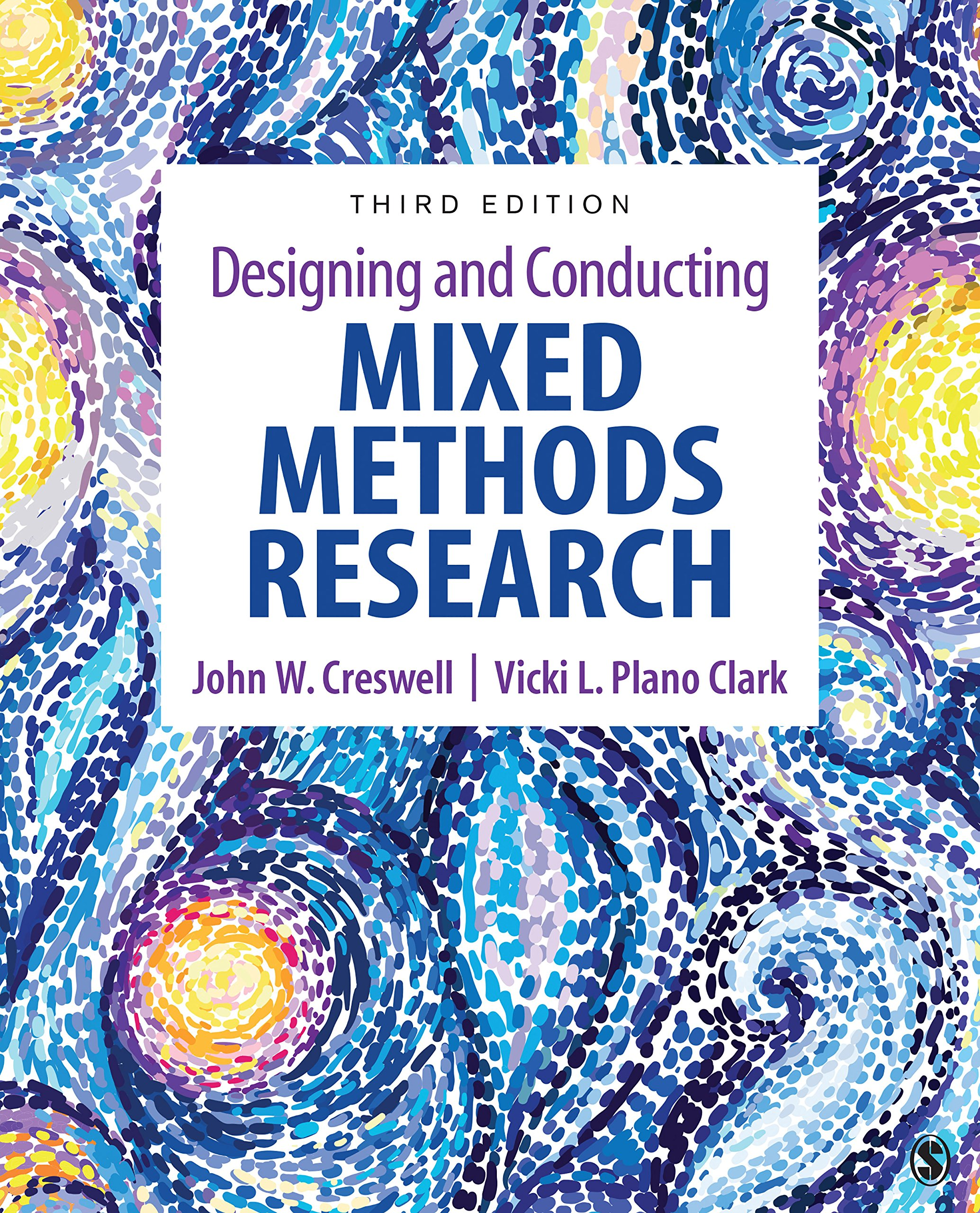 Designing And Conducting Mixed Methods Research  English Edition