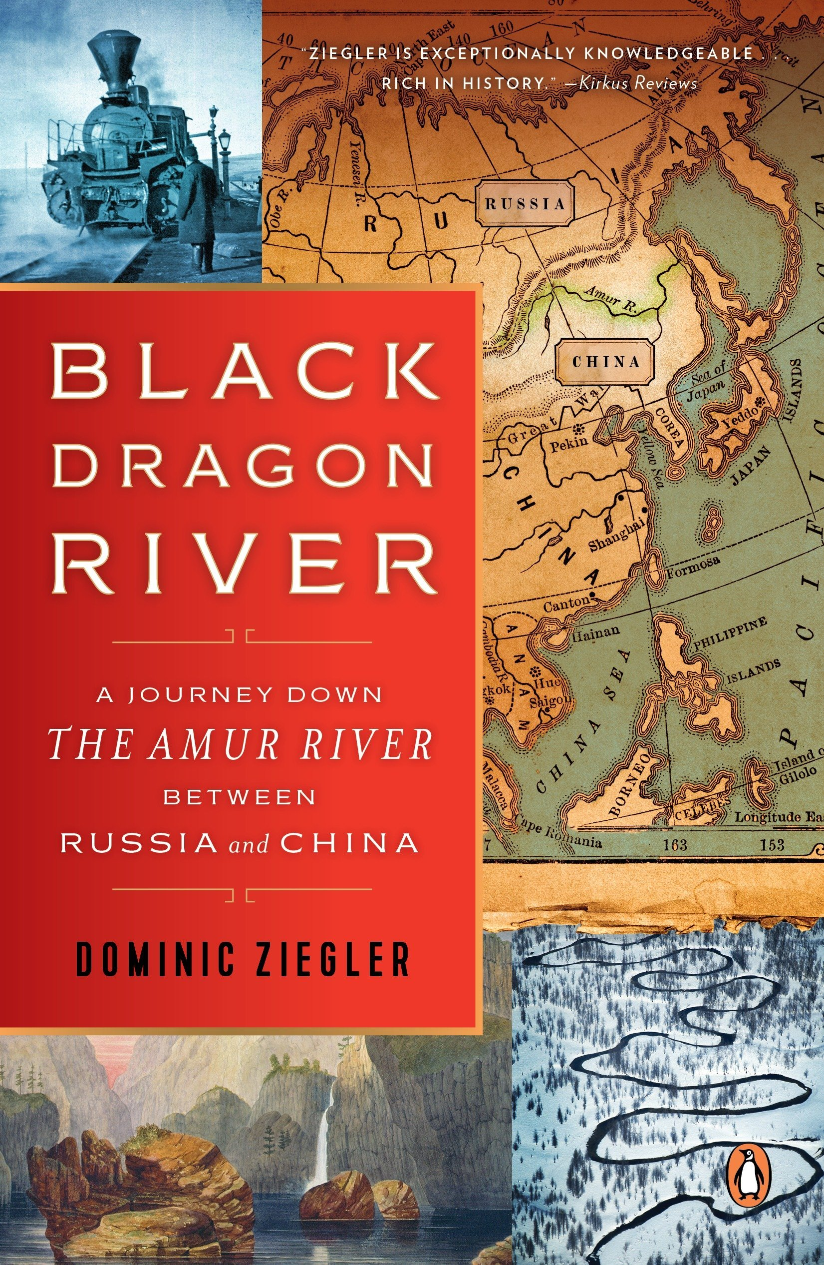 Black Dragon River: A Journey Down the Amur River Between Russia and on yangtze river on world map, baltic sea on world map, garonne river on world map, appenine mountains on world map, aral sea on world map, niger river on world map, lake victoria on world map, arno river on world map, madeira river on world map, himalayas on world map, lena river on world map, indus river on world map, arctic ocean on world map, limpopo river on world map, salween river on world map, sahara desert on world map, yellow sea on world map, ganges river on world map, parana river on world map,