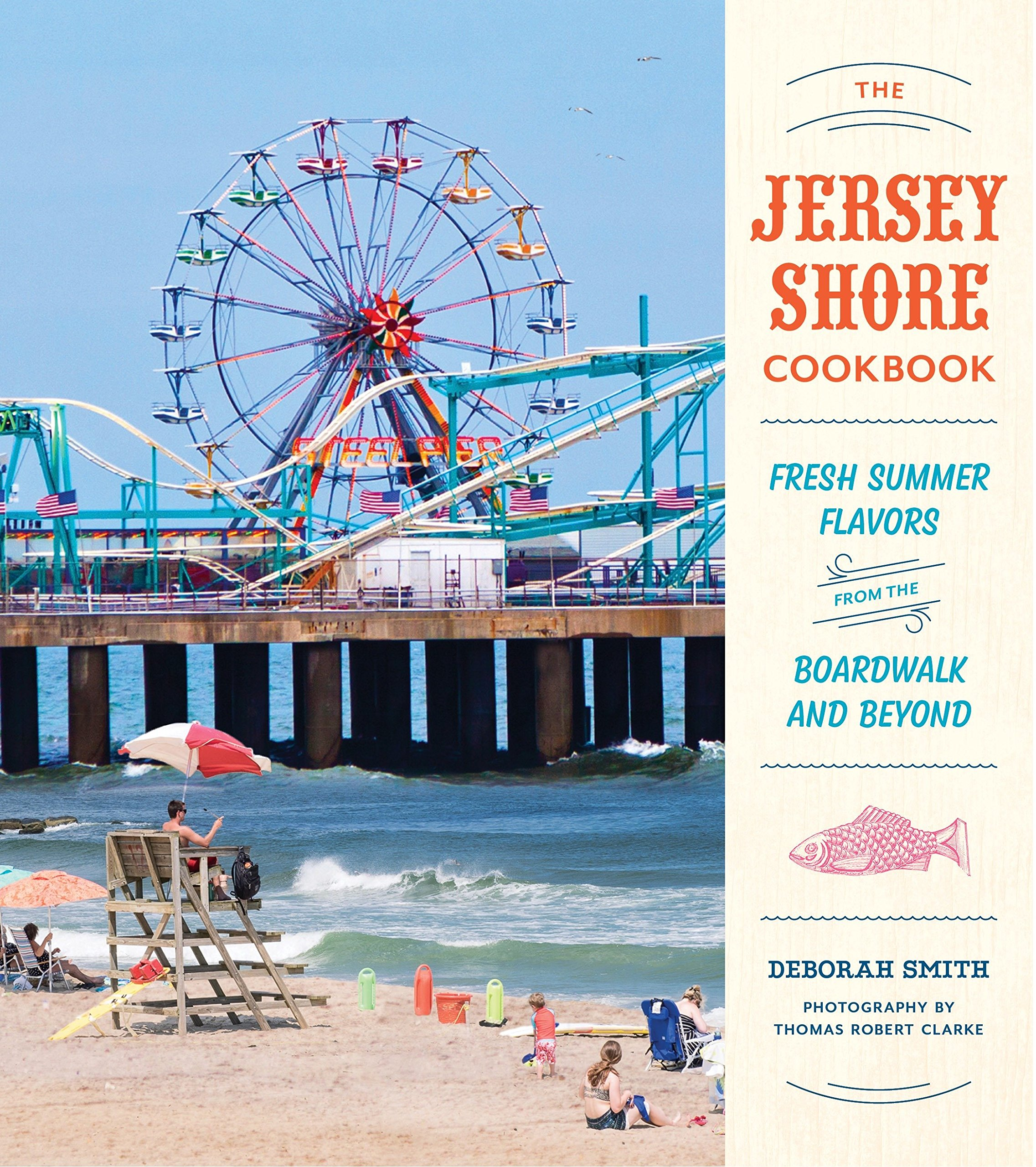 Download The Jersey Shore Cookbook: Fresh Summer Flavors from the Boardwalk and Beyond pdf