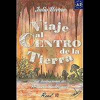 Viaje al Centro de la Tierra para estudiantes de español. Libro de lectura fácil nivel A2: Ilustrado (Spanish Edition)