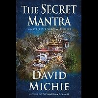 The Secret Mantra: A Matt Lester Spiritual Thriller