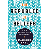 The Republic of Beliefs: A New Approach to Law and Economics (English Edition)