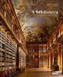 A biblioteca: uma história mundial