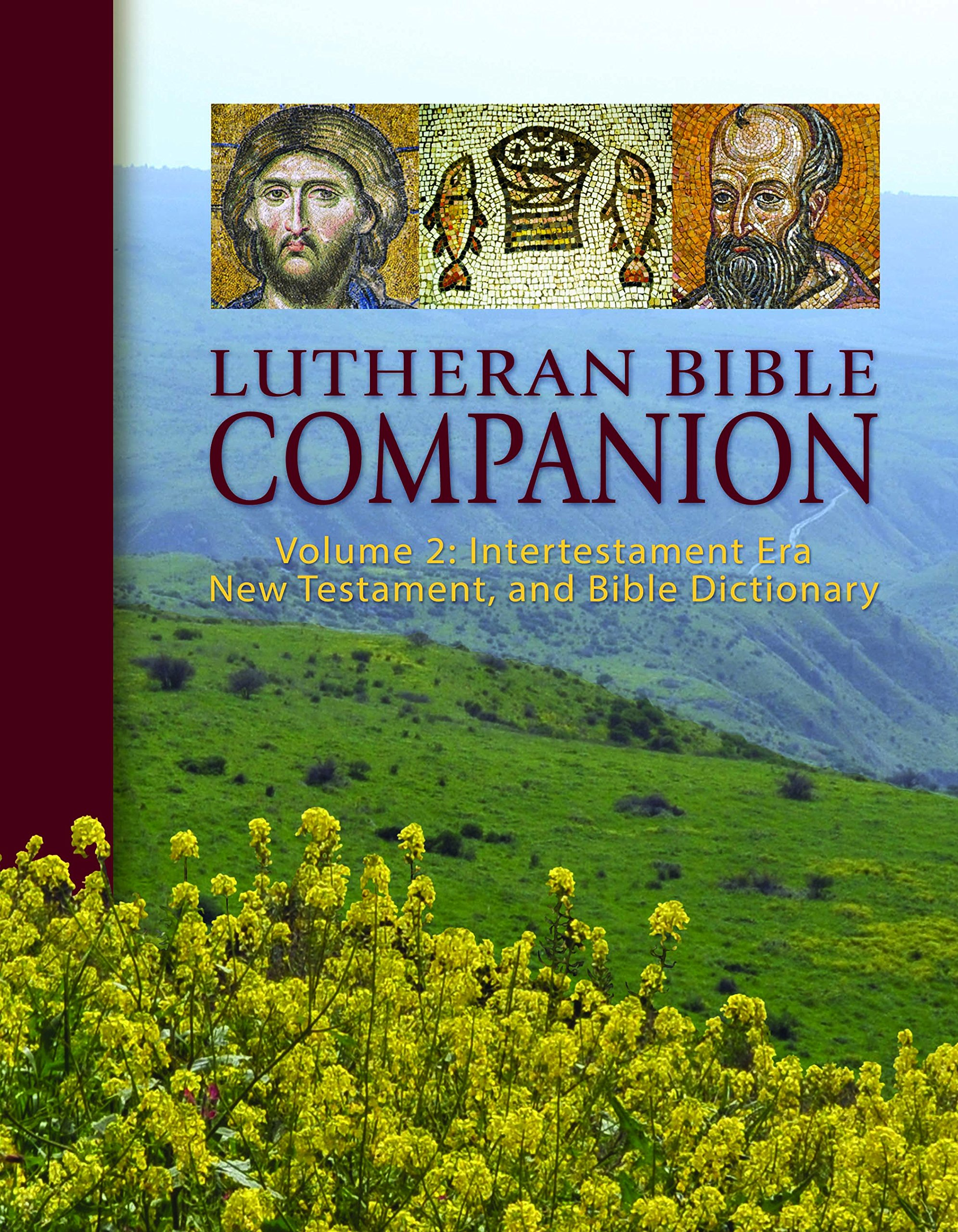 Lutheran Bible Companion Volume 2: Intertestamental, New Testament, and Bible Dictionary pdf epub