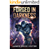 Forged in Darkness (Jack Forge, Fleet Marine Book 4)