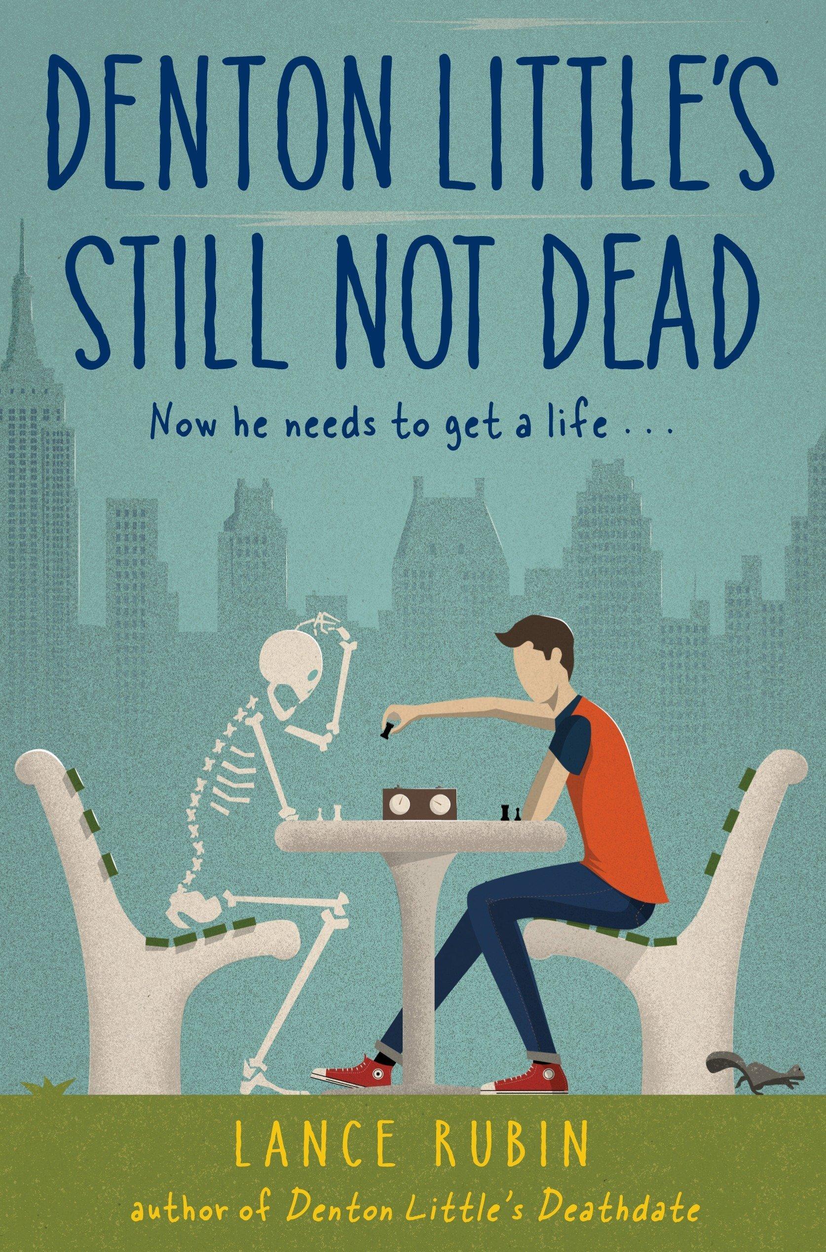 Denton Little's Still Not Dead (Denton Little Series) ebook