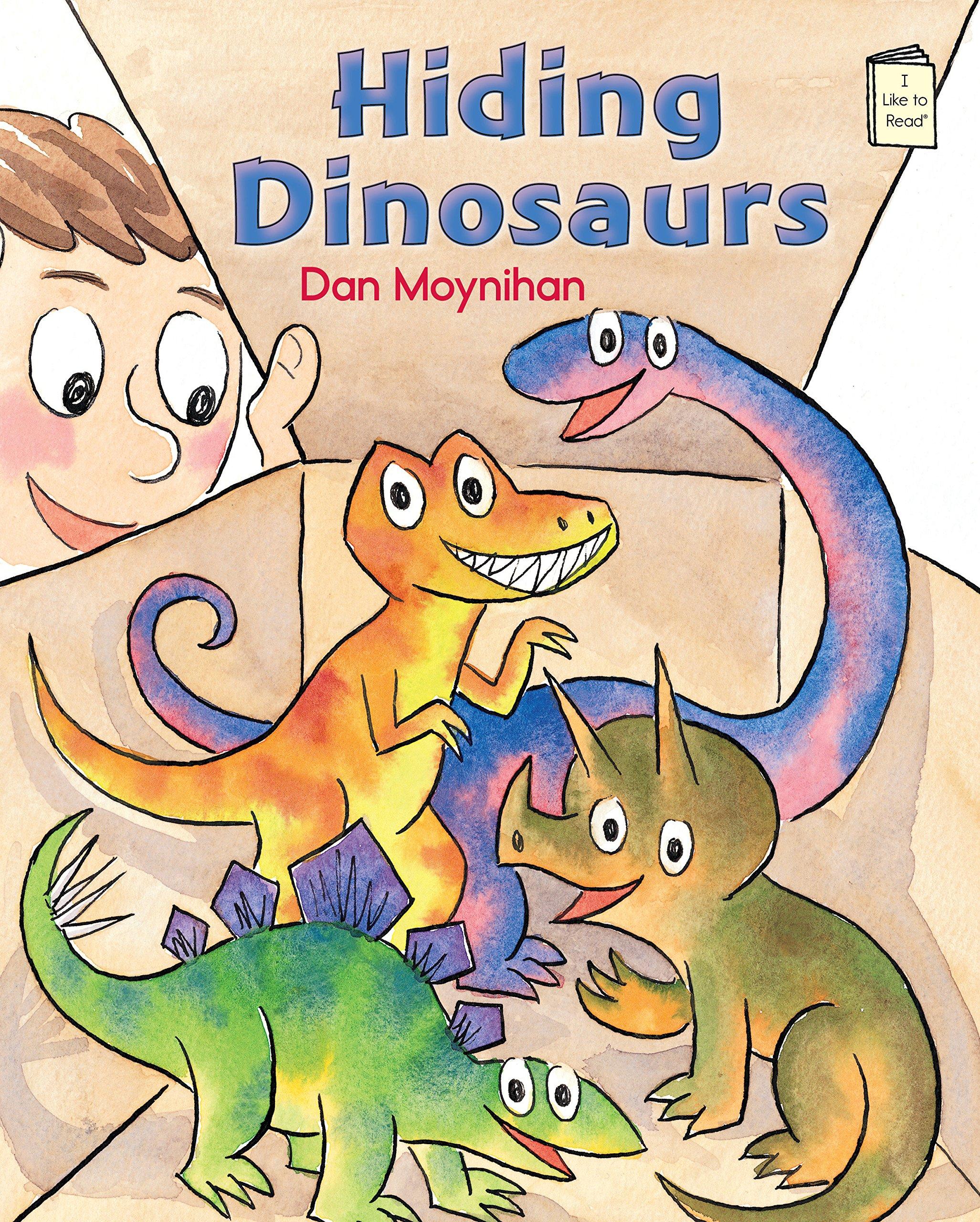 Hiding Dinosaurs (I Like to Read) ebook