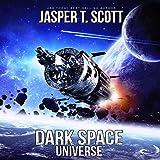 Universe: Dark Space, Book 7
