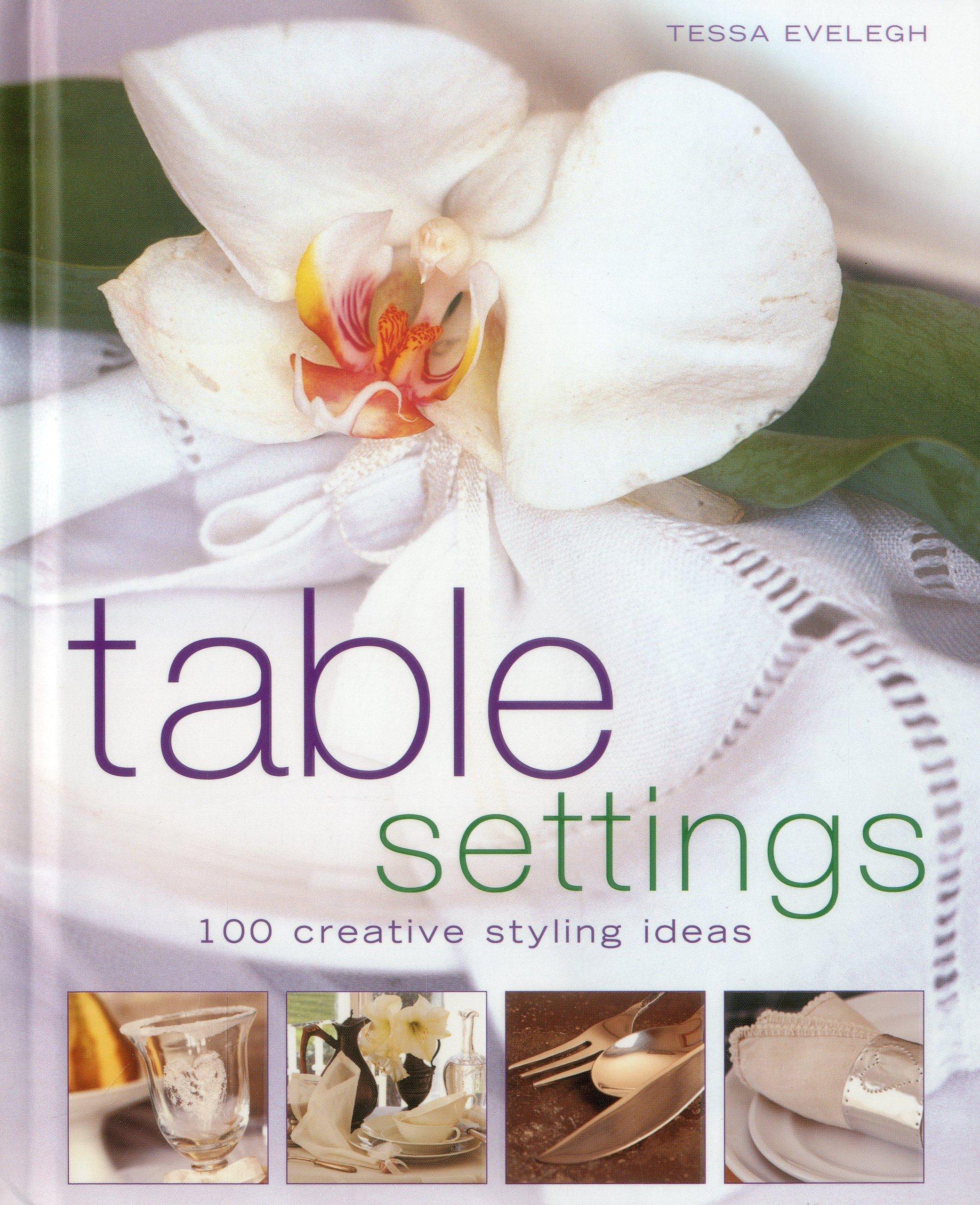 Read Online Table Settings: 100 creative styling ideas ebook