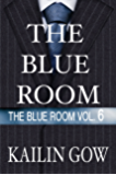 The Blue Room Vol. 6 (The Blue Room Series)
