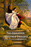 The Education of Brother Thaddius and other tales of DemonWars (The DemonWars Saga)
