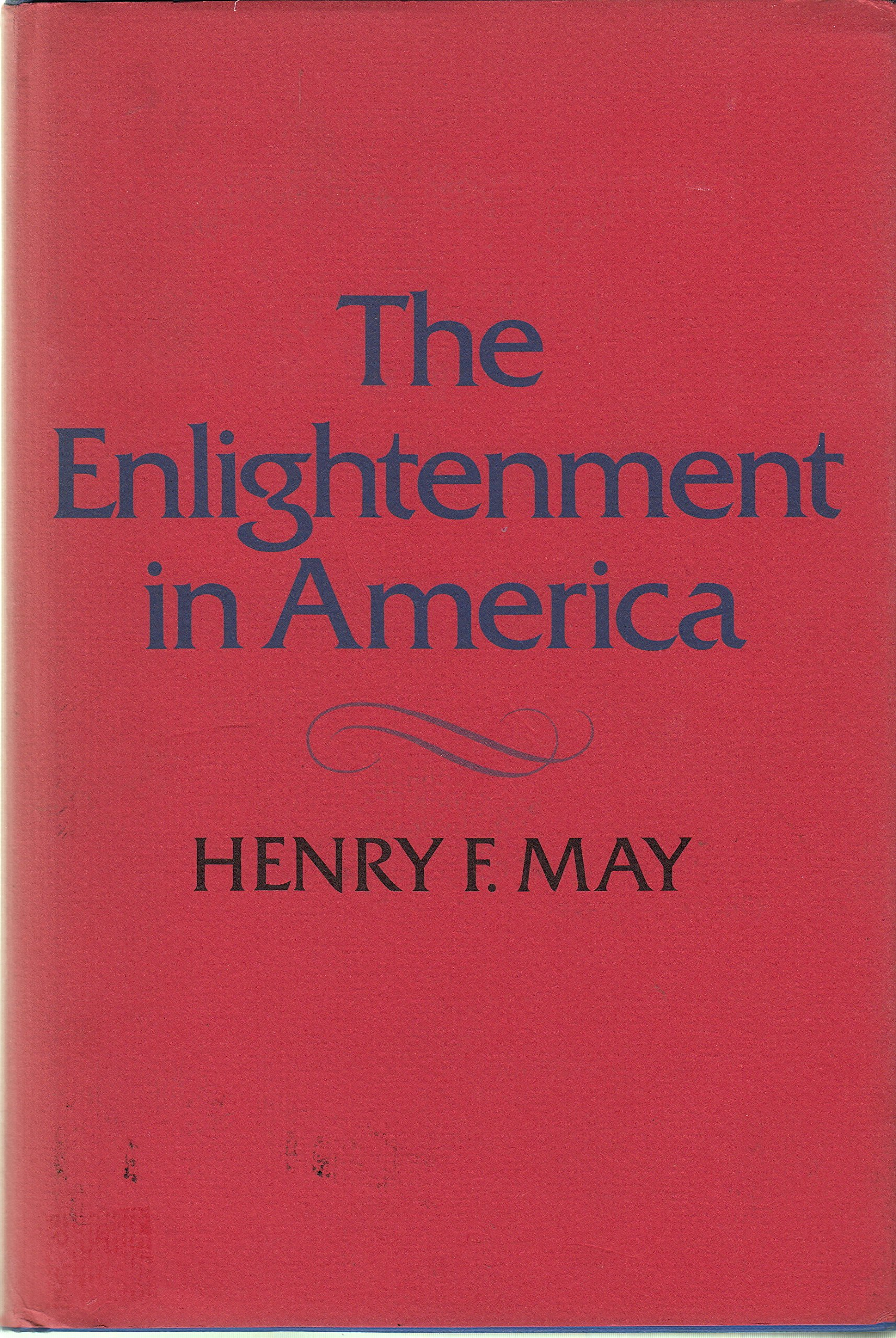 The Enlightenment in America, May, Henry F.