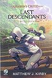 Assassin's Creed. Last Descendants. O Túmulo de Khan - Volume 2
