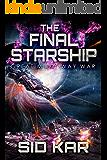 The Final Starship (English Edition)