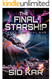 The Final Starship