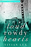 Loud Rowdy Hearts: A Kings of Crown Creek Prequel
